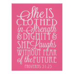 She is Clothed in Strength and Dignity Poster