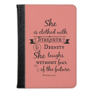 She Is Clothed In Strength And Dignity Verse Kindle Case at Zazzle