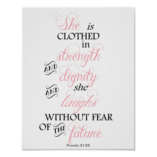 Poster She Is Clothed With Strength: Proverbs 31 Posters & Photo Prints