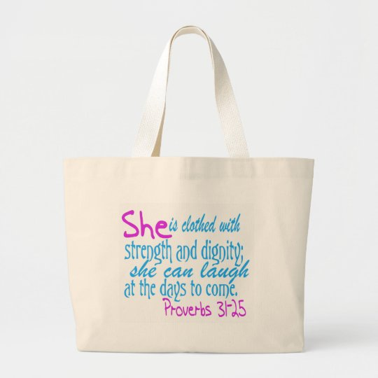 She is clothed with strength and dignity large tote bag