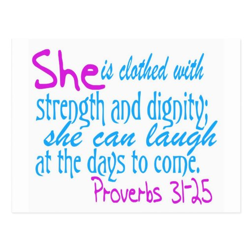 Strangth And Images For Dignity: She Is Clothed With Strength And Dignity Postcard
