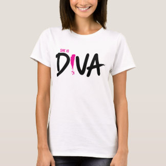 She Is Diva - T Shirt