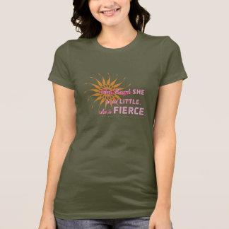 She Is Fierce - Burst T-Shirt