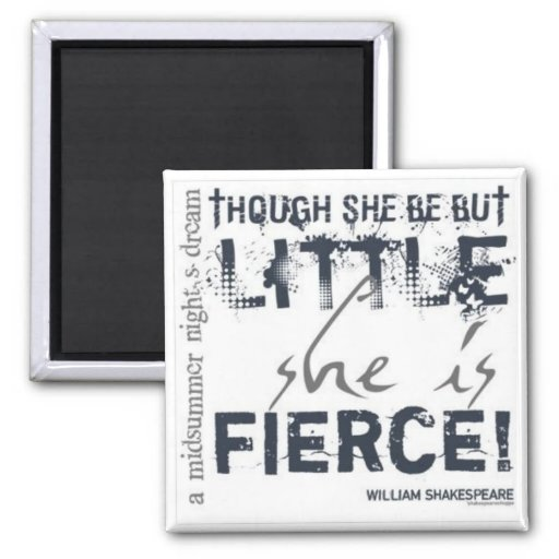 She Is Fierce Fridge Magnet