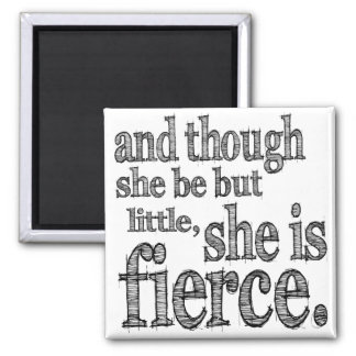 She is Fierce Magnet