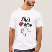 she is mine couples Valentines T-Shirt