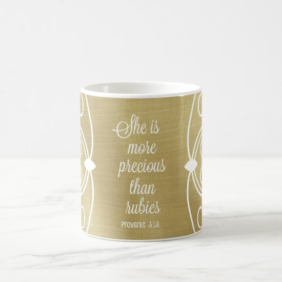 She is More Precious than Rubies Proverbs Quote Coffee Mug