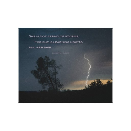 """""""She is Not Afraid of Storms"""" canvas wrap Canvas Print"""