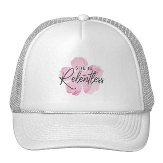 She is Relentless Trucker Hat