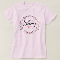 She is Strong Proverbs 31 Bible Verse Quote T-Shirt