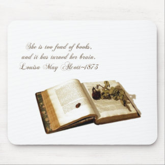 """""""She is too fond of books""""-Quote/Old book+Rose Mouse Pad"""