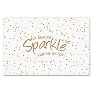 "She Leaves a Little Sparkle Gold Design 10"" X 15"" Tissue Paper"