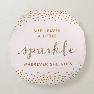 She Leaves a little Sparkle Pillow