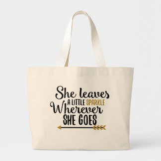 """She leaves a little sparkle"" tote bag"