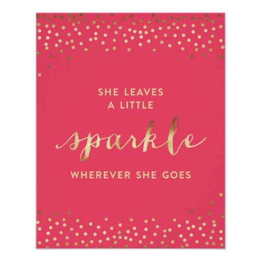 She Leaves a Little Sparkle Wherever She Goes® Poster | Zazzle
