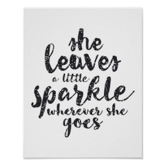 She Leaves a Little Sparkle - White Poster