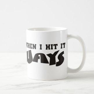she likes it sideways coffee mug