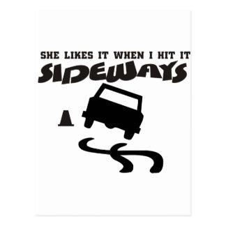 she likes it sideways DRIFTwith CAR 2 Postcard