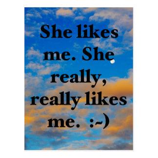 She likes me. She really, really likes me. :~) Postcard