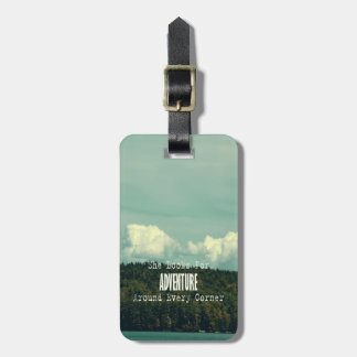 She Looked For Adventure Luggage Tag