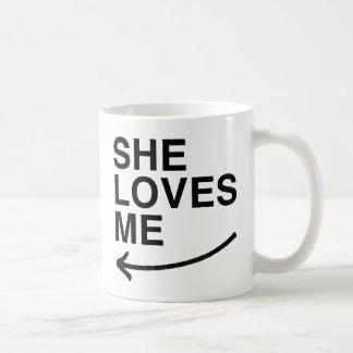 She loves me (left).png coffee mug