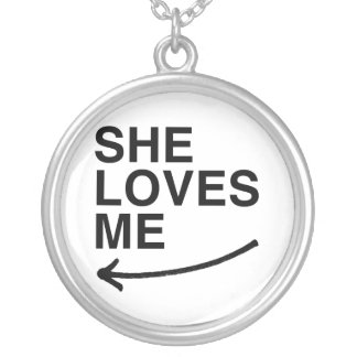 She loves me (left).png round pendant necklace
