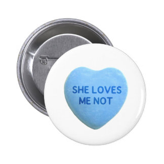 She Loves Me Not Blue Candy Heart Buttons