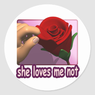 She Loves Me Not Classic Round Sticker