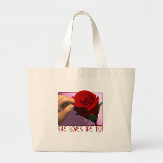 She Loves Me Not Gifts Canvas Bags