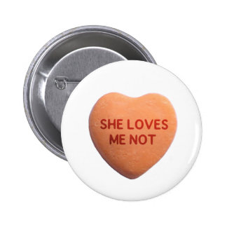 She Loves Me Not Orange Candy Heart Button