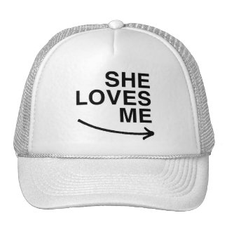 She loves me (right).png trucker hat