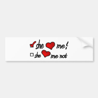 She Loves Me With Check Mark In Box & Hearts Bumper Sticker