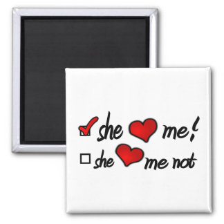 She Loves Me With Check Mark In Box & Hearts Magnet