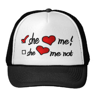 She Loves Me With Check Mark In Box & Hearts Trucker Hat