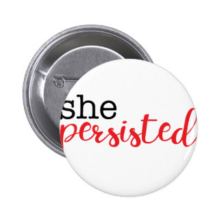 She Persisted (black/red) Pinback Button
