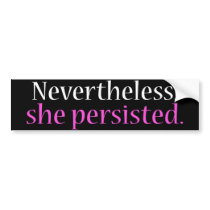 She persisted bumper sticker (original)
