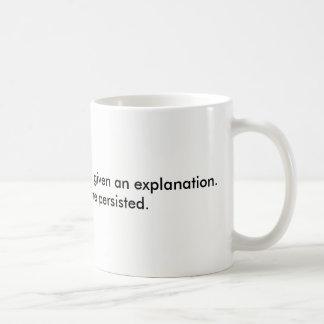 She persisted. coffee mug