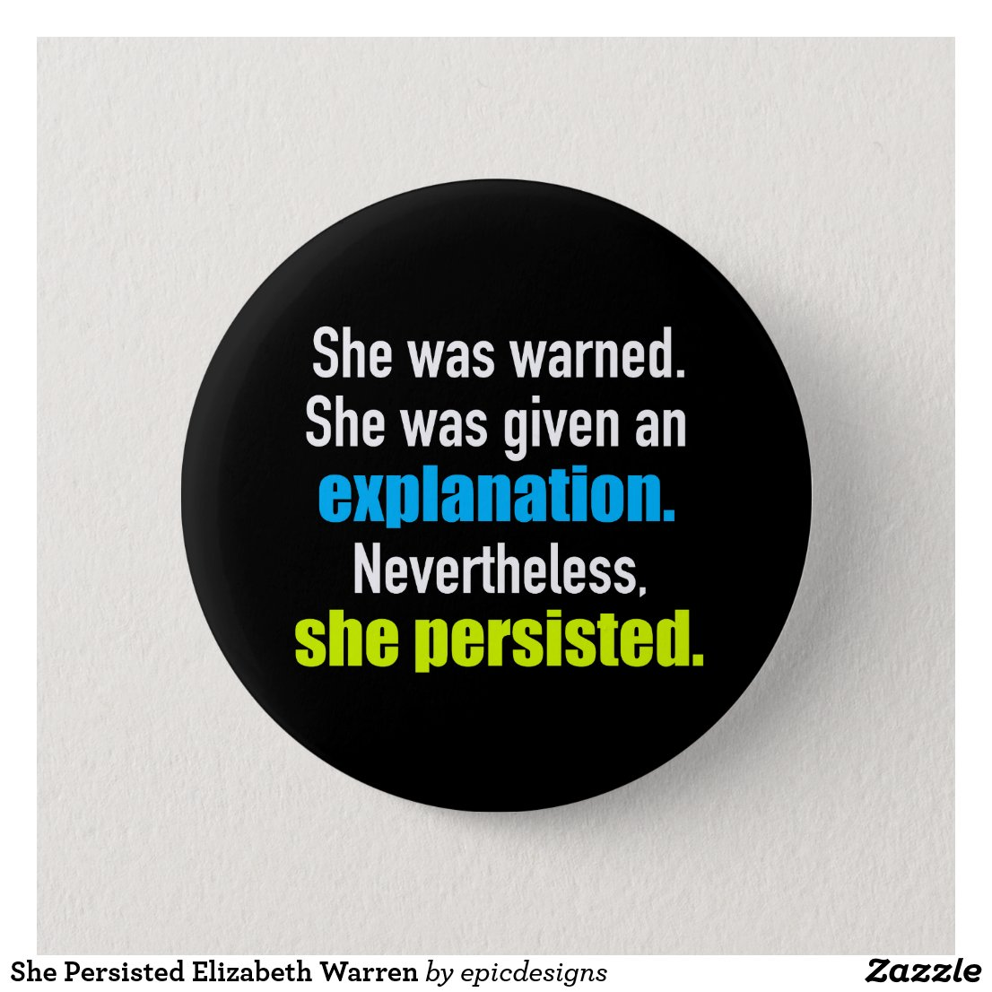 She Persisted Elizabeth Warren Pinback Button