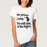 SHE PITCHES, I CATCH TEES