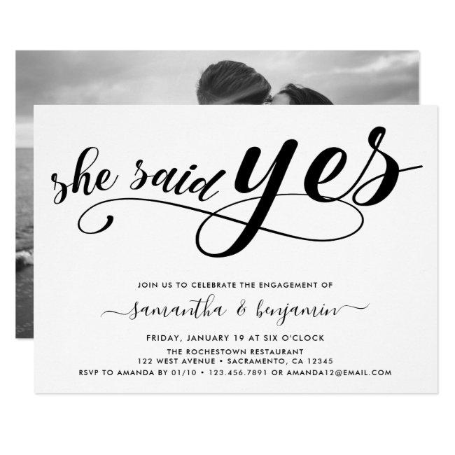 She Said Yes Black& White Photo Engagement Party Invitation