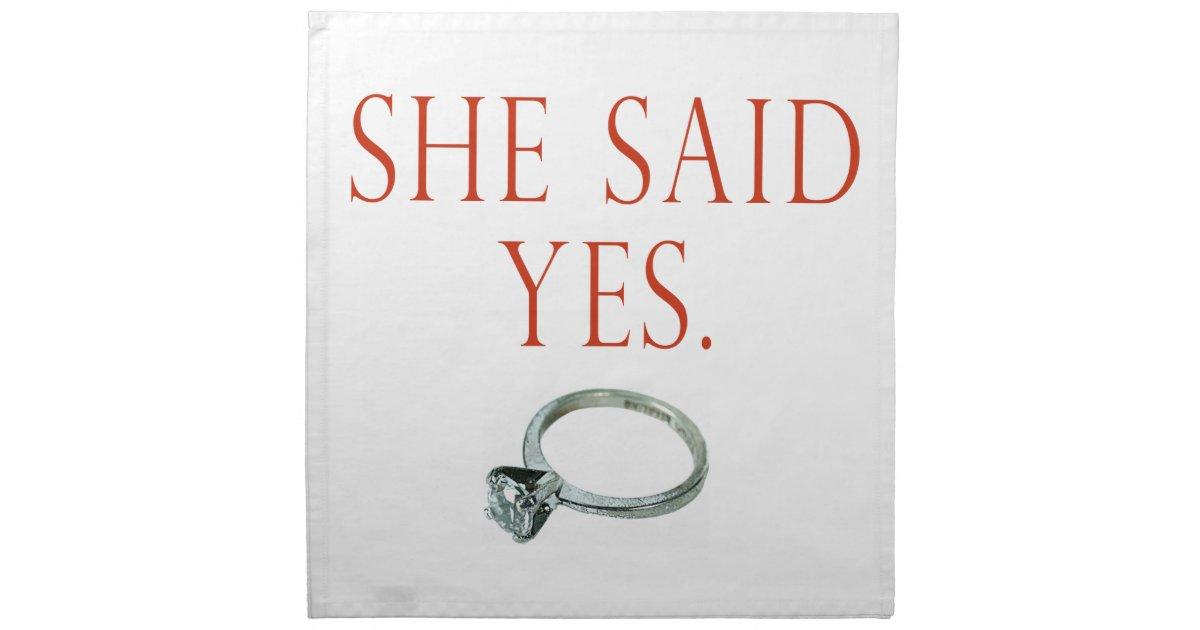 She Said Yes Groom Engagement Cloth Napkin Zazzle
