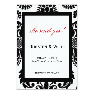 "she said yes! 5"" x 7"" invitation card"