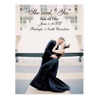 """She said, """"Yes"""" Save the Date - Post Card"""