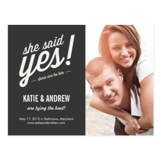 She Said Yes! Save The Date Postcard