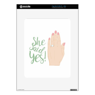 She Said Yes Skins For The iPad