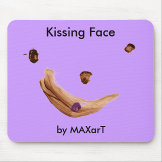 """""""she say kissing face""""  by MAXarT Mouse Pad"""