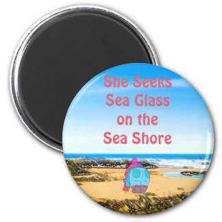 She Seeks Sea Glass on the Sea Shore 2 Inch Round Magnet