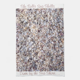 She Sells Sea Shells By The Sea Shore Towel at Zazzle