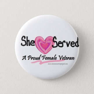 She Served Collection Pinback Button