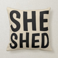 SHE SHED PILLOWS